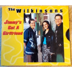 The Wilkinsons: Jimmy's Got A Girlfriend (CD)