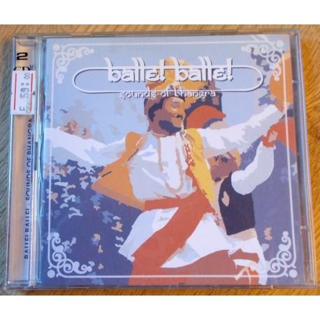 Balle! Balle!: Sounds Of Bhangra Vol. 1 (CD)