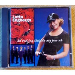 Lotta Engbergs: Åh vad jeg älskade dig just då (CD)