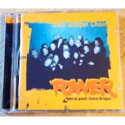 Oslo Gospel Choir: Special Guest - Calvin Bridges – Power (CD)