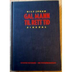 Gal mann til rett tid: Sverre Riisnæs - En psykobiografi