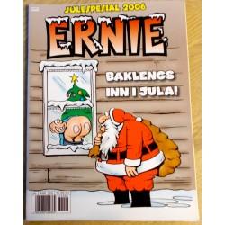 Ernie: Julespesial 2006 - Baklengs inn i jula!