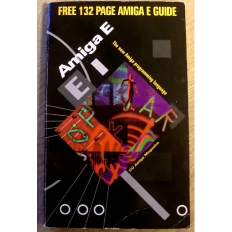 Amiga E - The New Amiga Programming Language
