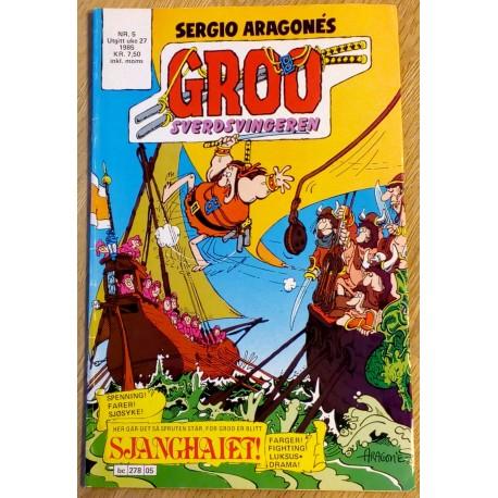 Groo Sverdsvingeren: 1985 - Nr. 5 - Spenning! Farer! Sjøsyke!