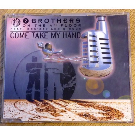 2 Brothers on the 4th Floor: Come Take My Hand (CD)