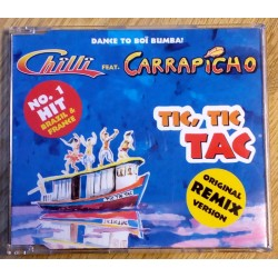 Chilli Feat. Carrapicho: Tic, Tic Tac (CD)