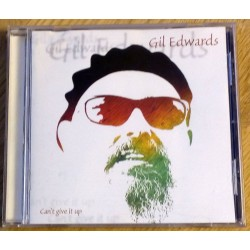 Gil Edwards: Can't Give It Up (CD)