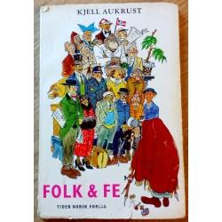 Folk & Fe - Kjell Aukrust