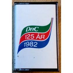 DnC - 125 år - 1982 (kassett)