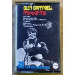 Glen Campbell: More Of Me (kassett)
