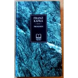 Franz Kafka: Prosessen
