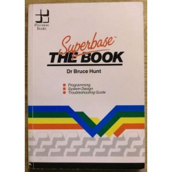 Diverse: Dr. Bruce Hunt: Superbase - The Book