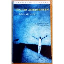 Ingvar Ambjørnsen: Delvis til stede