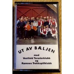 Ut av bæljen med Vestfold Toraderklubb og Ramnes Trekkspillklubb (kassett)