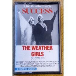 The Weather Girls: Success (kassett)
