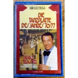 Hugo Strasser Und Sein Tanzorchester: Die Tanzplatte Des Jahres 76/77 (kassett)