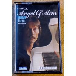 Frank Duval & Orchestra: Angel Of Mine (kassett)
