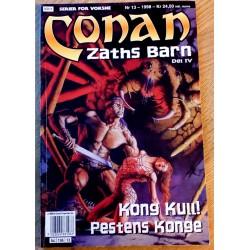 Conan: 1998 - Nr. 13 - Zaths barn - Del IV