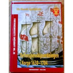 Defensjonsskipsordningen i Norge 1630-1704