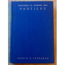 Hvorledes og hvorfor med Nautilus (Harald U. Sverdrup)