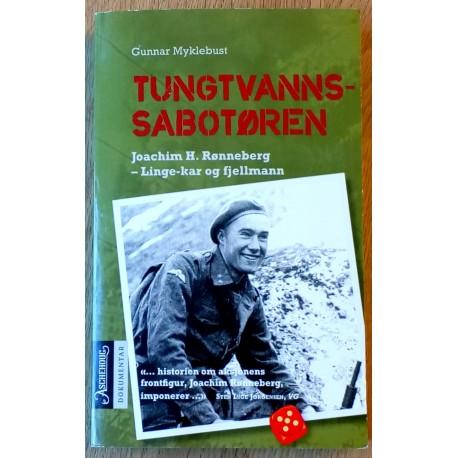 Tungtvannssabotøren: Joachim H. Rønneberg - Linge-kar og fjellmann