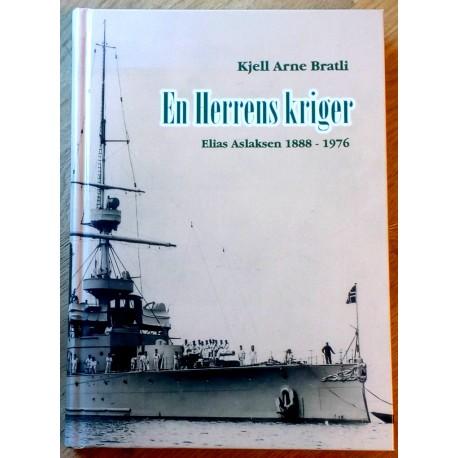 En Herrens Kriger - Elias Aslaksen 1888 - 1976