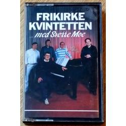 Frikirke Kvintetten med Sverre Moe (kassett)