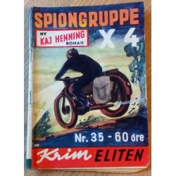 Krimeliten: 1953 - Nr. 35 - Spiongruppe X 4