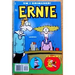 Ernie: 2004 - Nr. 6 - VM i grimaser!