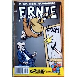 Ernie: 2004 - Nr. 5 - Kick-ass nummer!