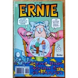 Ernie: 2002 - Nr. 1 - Jeg ser masser av eksplosiv humor