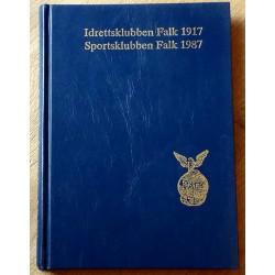 Idrettsklubben Falk 1917 - Sportsklubben Falk 1987 - 70 år