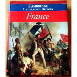 Cambridge Illustrated History - France (Colin Jones)