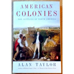 American Colonies - The Settling of North America