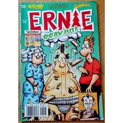 Ernie: 2005 - Nr. 13 - Brakjul!