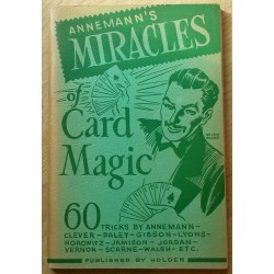 Annemann's Miracles of Card Magic - 60 Tricks