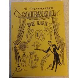 Egelo: Vi presenterer Mirakel De Lux