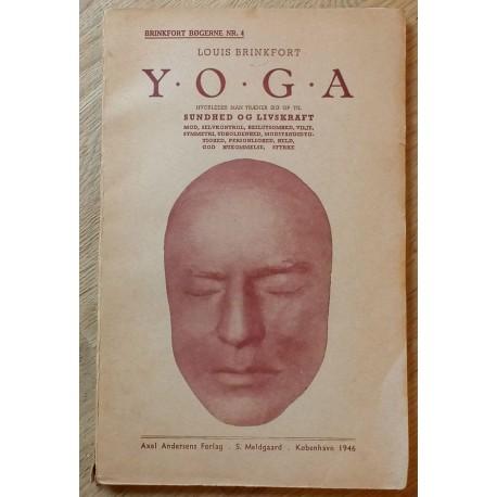 Yoga - Hvorledes man træner sig op til sundhed og livskraft