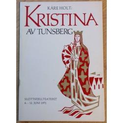 Kristina av Tunsberg - Slottsfjellteatret 6 - 12 juni 1971