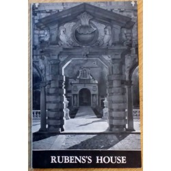 City of Antwerp - Rubens' House - A Summary Guide