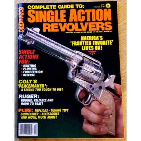 Guns & Ammo: 1986 - Nr. 1 - Complete Guide to Single Action Revolvers