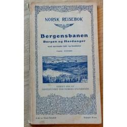 Norsk Reisebok 1934: Bergensbanen - Bergen og Hardanger - Med nærmeste fjell- og fjordruter