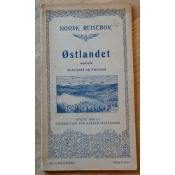 Norsk Reisebok 1930: Østlandet mellem Oslofjord og Fæmund