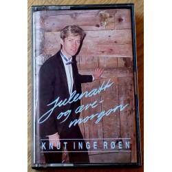 Knut Inge Røen: Julenatt og æve-morgon (kassett)