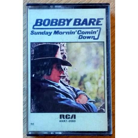 Bobby Bare: Sunday Mornin' Comin' Down (kassett)