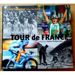 Tour de France - Av Johan Kaggestad og Hjelperytter Atle Nielsen
