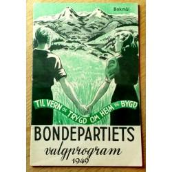 Bondepartiets valgprogram 1949 - Til vern og trygd om heim og bygd