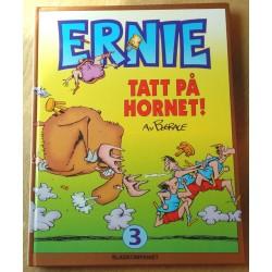 Ernie: Nr. 3 - Tatt på hornet!