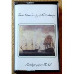 Det hände sig i Göteborg - Musikgruppen KAL (kassett)
