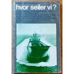 Hvor seiler vi? - En bok om norske uteseilere
